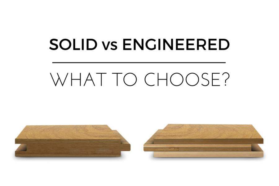 SOLID WOOD AND ENGINEERED WOOD| COMPARISON & DETAILS